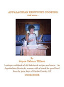 Appalachian Kentucky Cooking and More