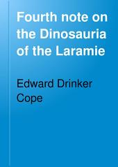Fourth Note on the Dinosauria of the Laramie