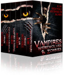 Vampires, Werewolves, and Zombies (Tales of Dark Fantasy, Paranormal Romance, Urban Fantasy & Horror) by Dale Mayer, Kristen Middleton, W.J. May, Chrissy Peebles