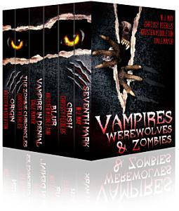 Vampires  Werewolves  and Zombies  Tales of Dark Fantasy  Paranormal Romance  Urban Fantasy   Horror  PDF