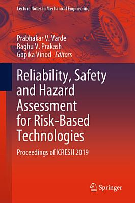 Reliability, Safety and Hazard Assessment for Risk-Based Technologies