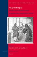 Angels of Light  Sanctity and the Discernment of Spirits in the Early Modern Period PDF