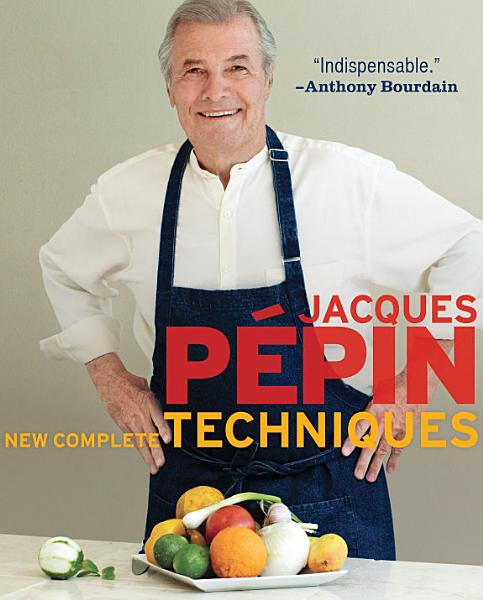 Download Jacques P  pin New Complete Techniques Book