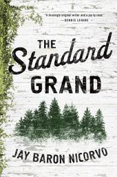 The Standard Grand: A Novel
