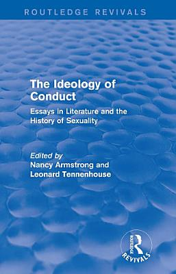 The Ideology of Conduct  Routledge Revivals