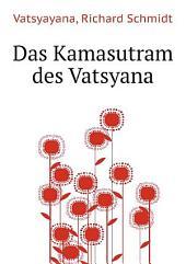 Das Kamasutram des Vatsyana