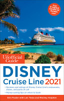 The Unofficial Guide to the Disney Cruise Line 2021
