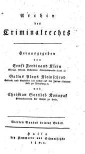 Archiv des Criminalrechts. Hrsg. von Ernst Ferdinand Klein und Gallus Aloys Kleinschrod: Bände 3-4