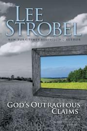 God S Outrageous Claims