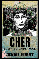 Cher Adult Coloring Book Book