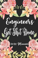 Engineers Get Shit Done 2020 Planner