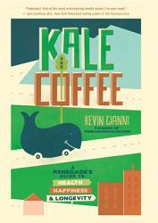 Kale And Coffee Book PDF