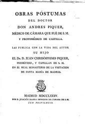 Obras póstumas del doctor Don Andres Piquer: medico de camara que fue de S.M. y protomedico de Castilla