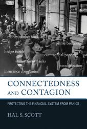 Connectedness and Contagion: Protecting the Financial System from Panics