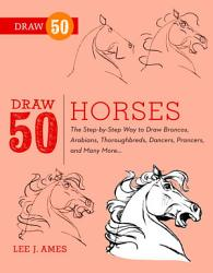 Draw 50 Horses Book PDF