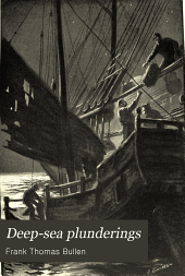 Deep-sea plunderings: a collection of stories of the sea