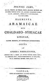 Joannis Jahn ... Elementa Aramaicae, seu, Chaldaeo-Syriacae linguae: Band 1