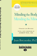 Minding the Body, Mending the Mind (Large Print 16pt)
