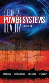 Electrical Power Systems Quality, Third Edition: Edition 3