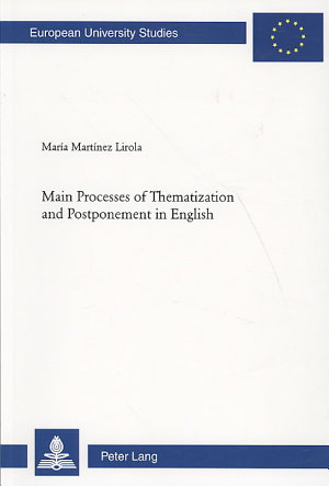Main Processes of Thematization and Postponement in English