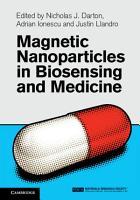 Magnetic Nanoparticles in Biosensing and Medicine PDF