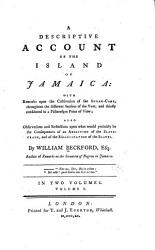 A Descriptive Account Of The Island Of Jamaica Book PDF