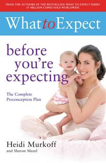 What to Expect  Before You re Expecting Book
