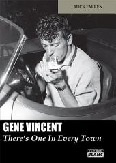 CAMION BLANC: GENE VINCENT There's One In Every Town