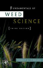 Fundamentals of Weed Science: Edition 3