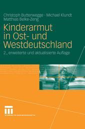 Kinderarmut in Ost- und Westdeutschland: Ausgabe 2
