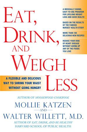 Eat  Drink  and Weigh Less PDF