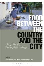 Food Between the Country and the City
