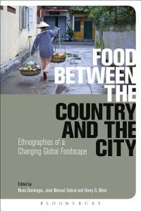 Food Between the Country and the City Book