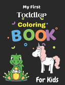 My First Toddler Coloring Book Book