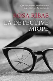 La detective miope
