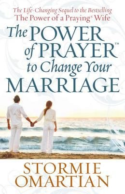 The Power of PrayerTM to Change Your Marriage PDF