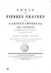 Choix des Pierres Gravees du Cabinet Imperial des antiques representees en XL planches decrites et expliquees