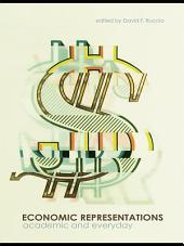 Economic Representations: Academic and Everyday
