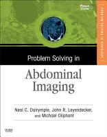 Problem Solving in Abdominal Imaging E Book PDF