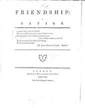 Friendship : a Satire: Volume 1