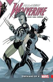 All-New Wolverine: Orphans Of X