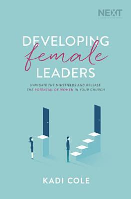 Developing Female Leaders