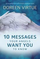 10 Messages Your Angels Want You to Know PDF