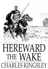 Hereward the Wake: Last of the English