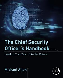 The Chief Security Officer   s Handbook