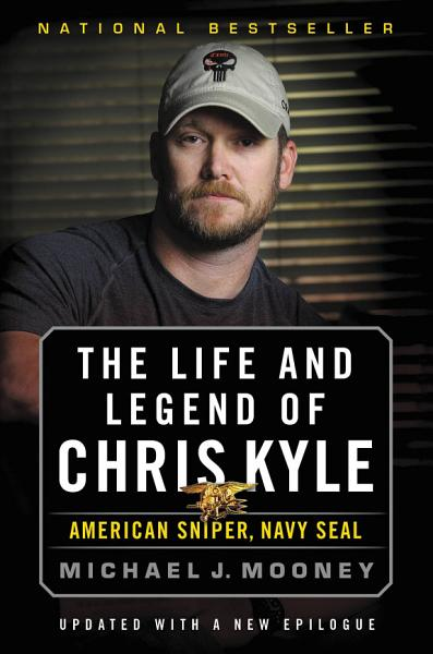 Download The Life and Legend of Chris Kyle  American Sniper  Navy SEAL Book