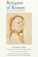 Religion of Reason Out of the Sources of Judaism PDF