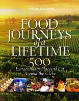 Food Journeys of a Lifetime PDF