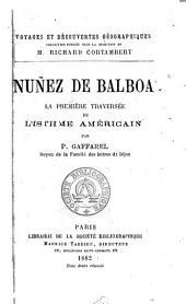 Nuñez de Balboa: la première traversée de l'Isthme américain