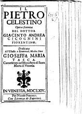 Il Pietro Celestino. Opera scenica